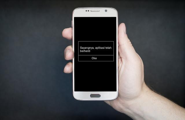 Cara Mengatasi Aplikasi Eror Pada Smartphone Yang Tiba-Tiba Berhenti