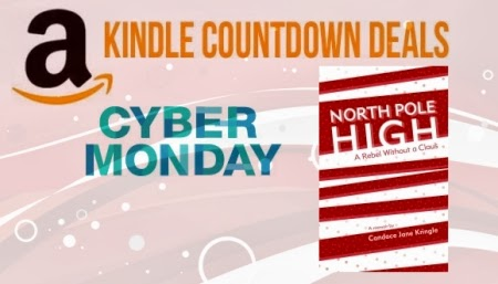 North Pole High: A Rebel Without a Claus, Kindle edition Cyber Monday Amazon Countdown Blowout Deal begins Monday, December 2, 2013