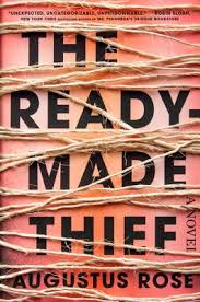 https://www.goodreads.com/book/show/33358209-the-readymade-thief?ac=1&from_search=true