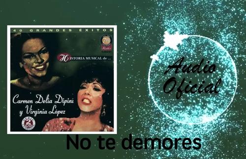 No Te Demores | Carmen Delia Dipini & La Sonora Matancera Lyrics