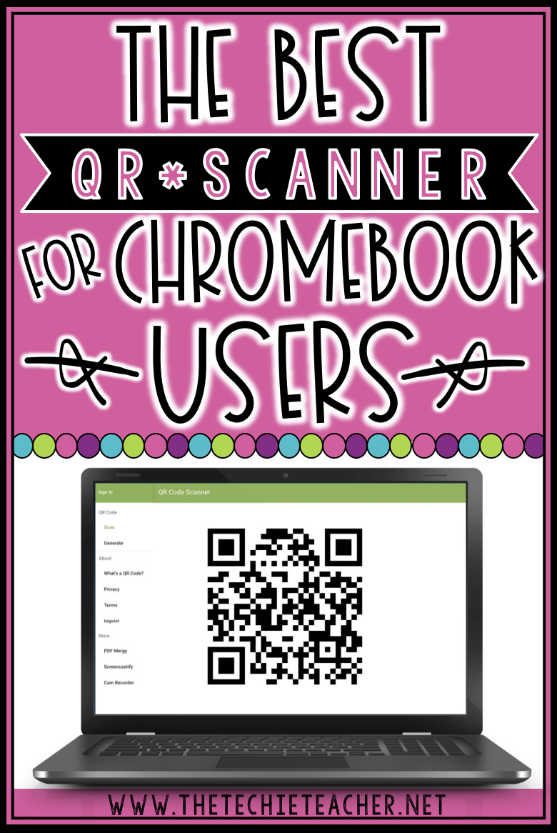 The Best QR Code Scanner/Reader for Chromebook and Computer Users