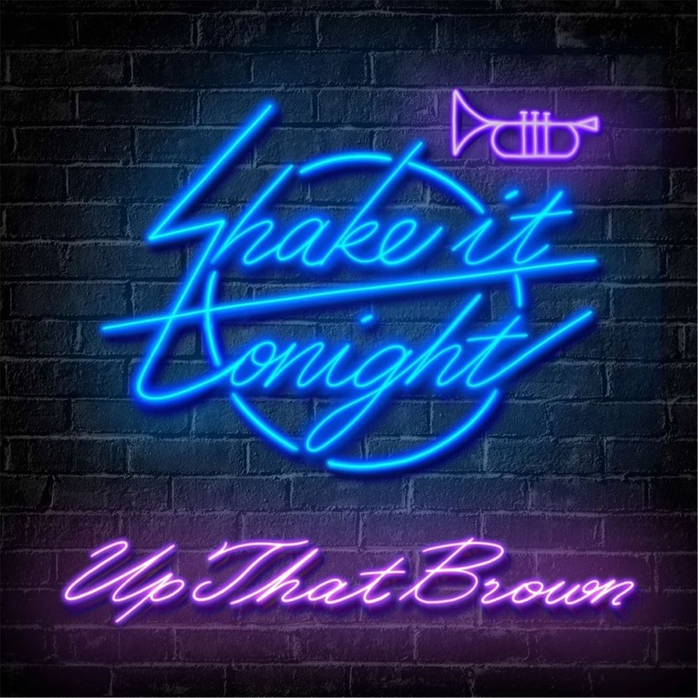 UpThatBrown – Shake It Tonight