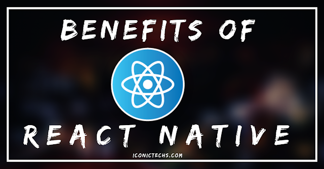 benefits of react native