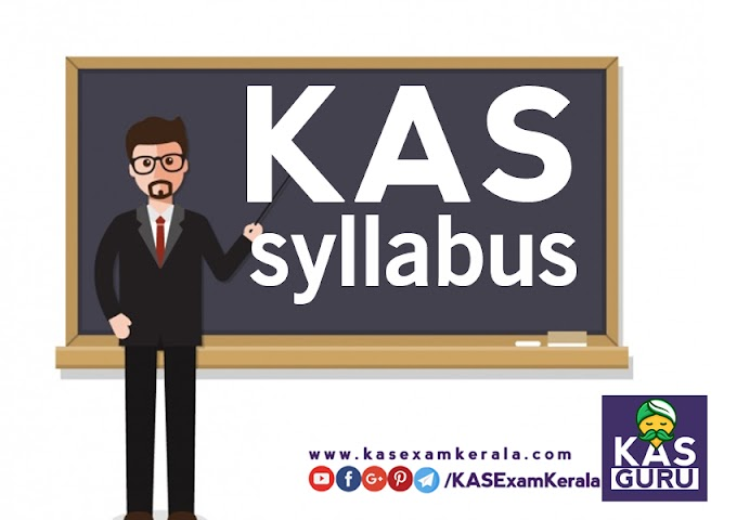 Kerala Administrative Service Exam Syllabus  in English  KAS Guru - Prelims  Mains