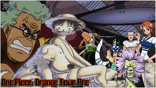 One Piece Episode 5 Subtitle Indonesia (Orange Town Arc) ~ One Piece Anime Story