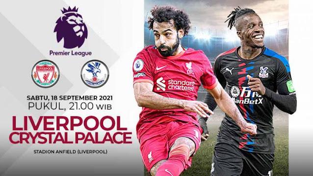Link Live Streaming Liga Inggris Liverpool vs Crystal Palace