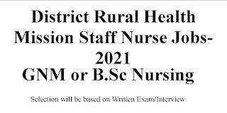 District Rural Health Mission Committee Staff Nurse Jobs