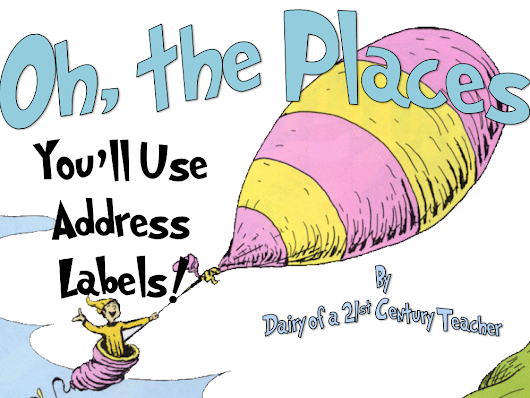 Teacher Hack: Oh the Places You'll Use Address Labels...