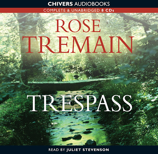 Lakeside Musing Tuesday Intro Trespass By Rose Tremain border=