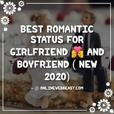 Best Romantic Status For Girlfriend And Boyfriend [NEW 2020]