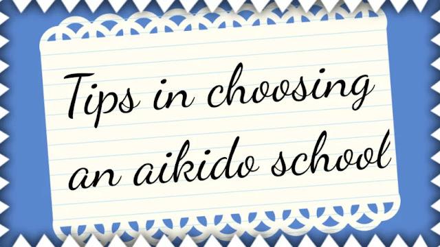 Tips in choosing an aikido school