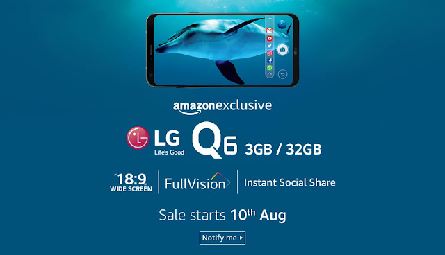LG releasing Amazon exclusive Q6 in India on August 10