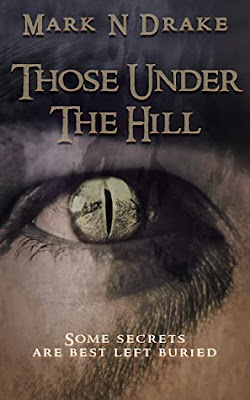 Those Under the Hill
