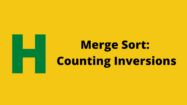 HackerRank Merge Sort: Counting Inversions solution