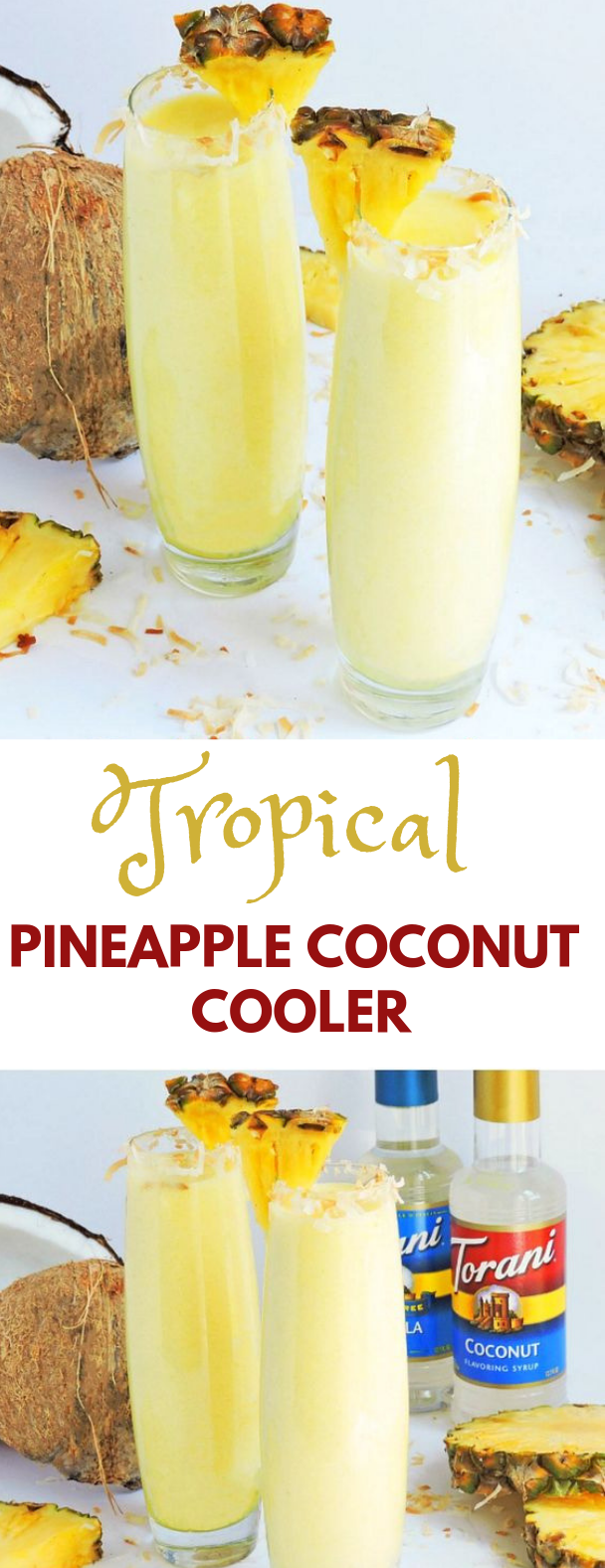 Tropical Pineapple Coconut Cooler #tropical #drink