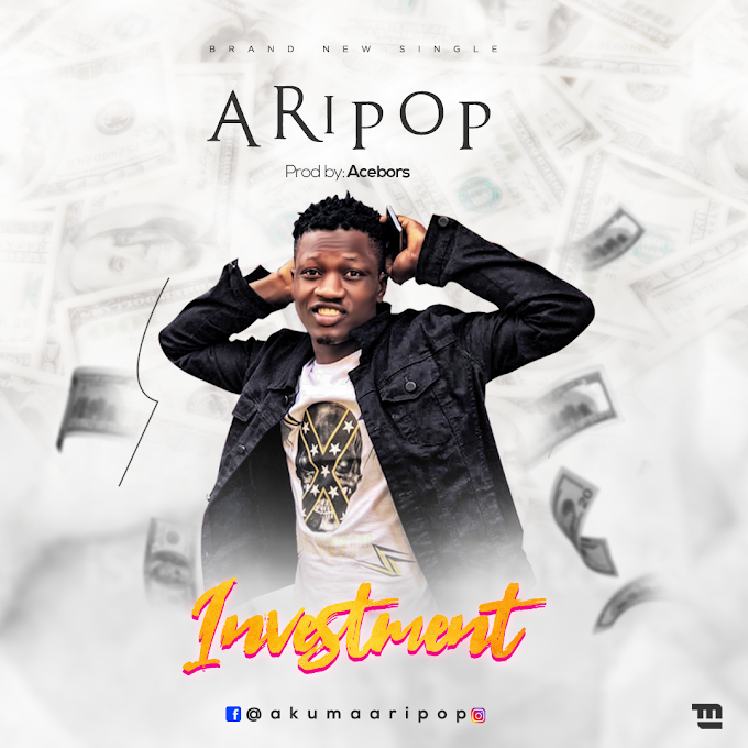 Aripop - Investment (prod; Acebors)