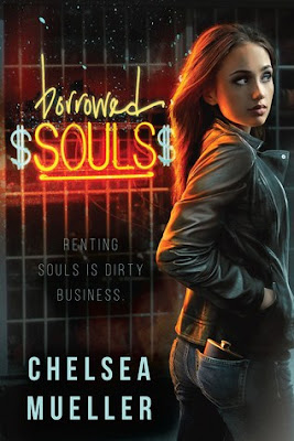 Borrowed Souls by Chelsea Mueller