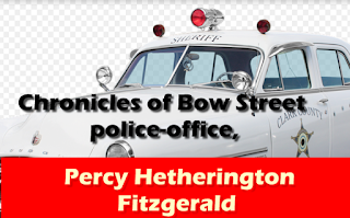 Chronicles of Bow Street police office,