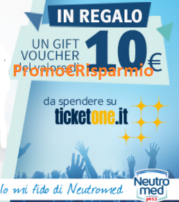 Logo Neutromed ti regala 12.000 voucher TicketOne da 10 euro: premio sicuro
