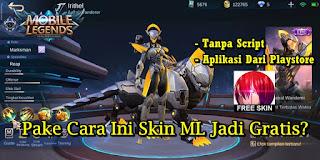 Cara Mendapatkan Skin Mobile Legends Gratis 2020