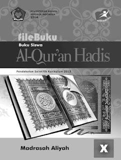 Al Qur'an Hadis Buku Siswa Kelas 10-X Kurikulum 2013 Revisi