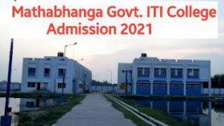 Mathabhanga Govt. ITI College Admission 2021 - Form, Courses, Fees, Eligibility