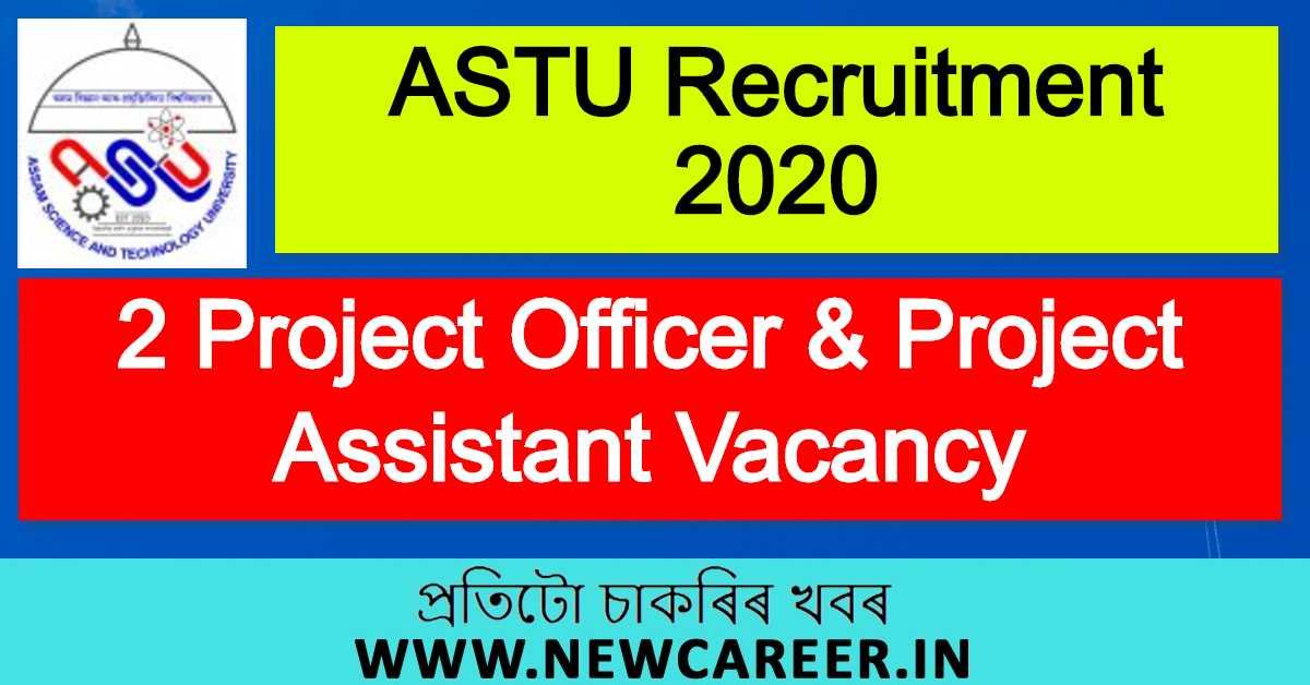 ASTU Recruitment 2020 : Apply For 2 Project Officer & Project Assistant Vacancy