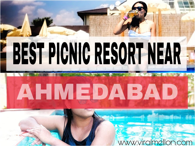Picnic Resorts Near Ahmedabad Gujarat