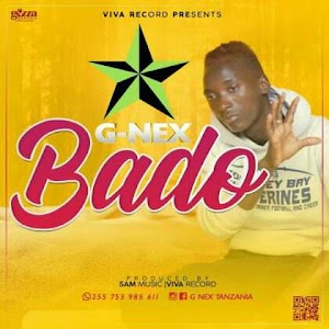 Download Mp3 | G Nex - Bado