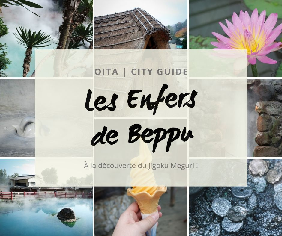 City guide : les Enfers de Beppu