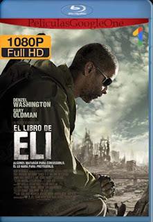El Libro De Eli  [2010] [1080p BRrip] [Latino-Inglés] [GoogleDrive]