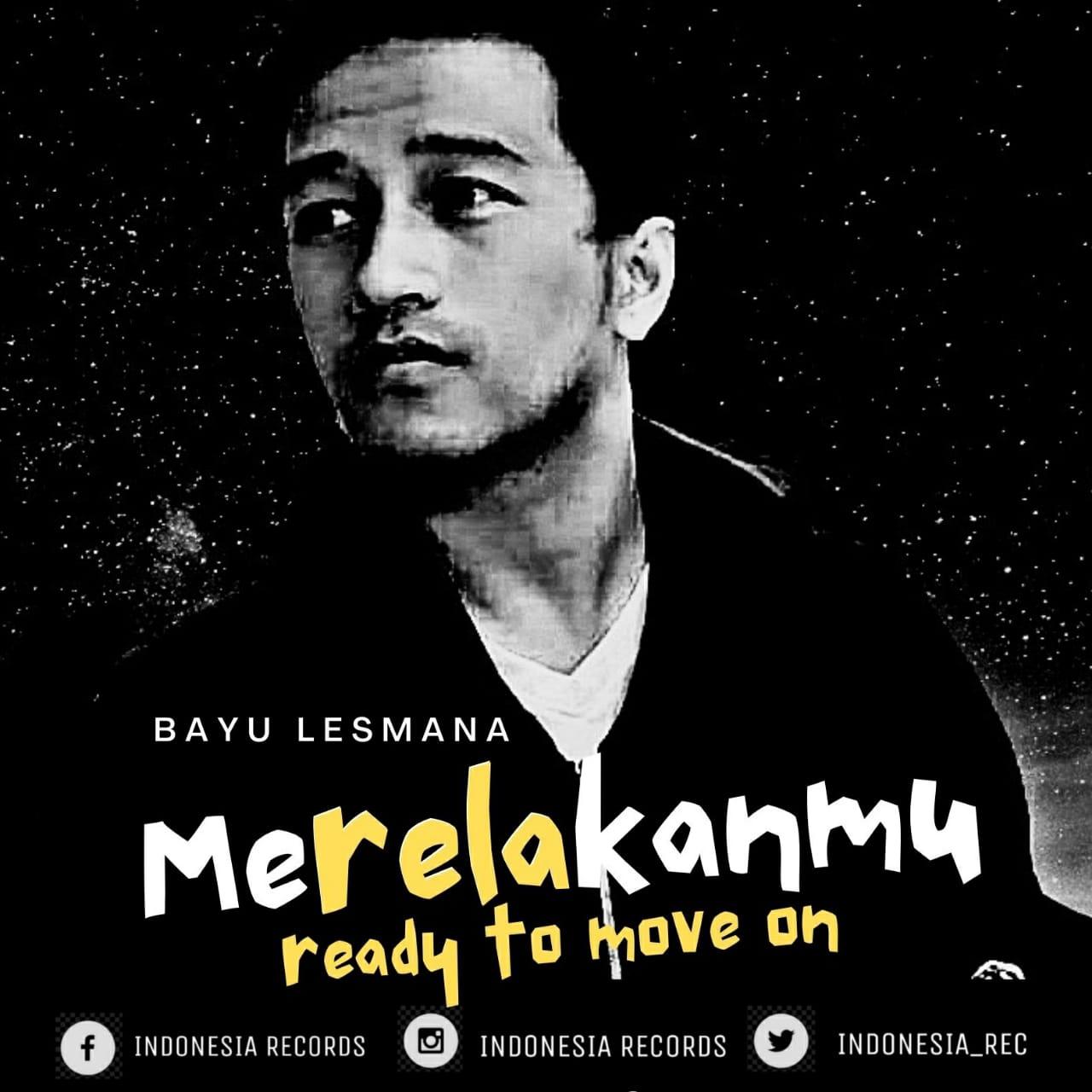 Artwork lagu Merelakanmu (Ready to Move On) dari Bayu Lesmana.