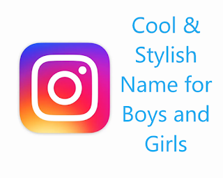 best cool and stylish Instagram names for boys and girls