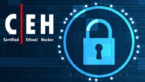 The Certified Ethical Hacking (CEH) Course [Free Online Course] - Techcracked