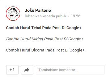 Cara Membuat Tulisan Tebal di Google Plus
