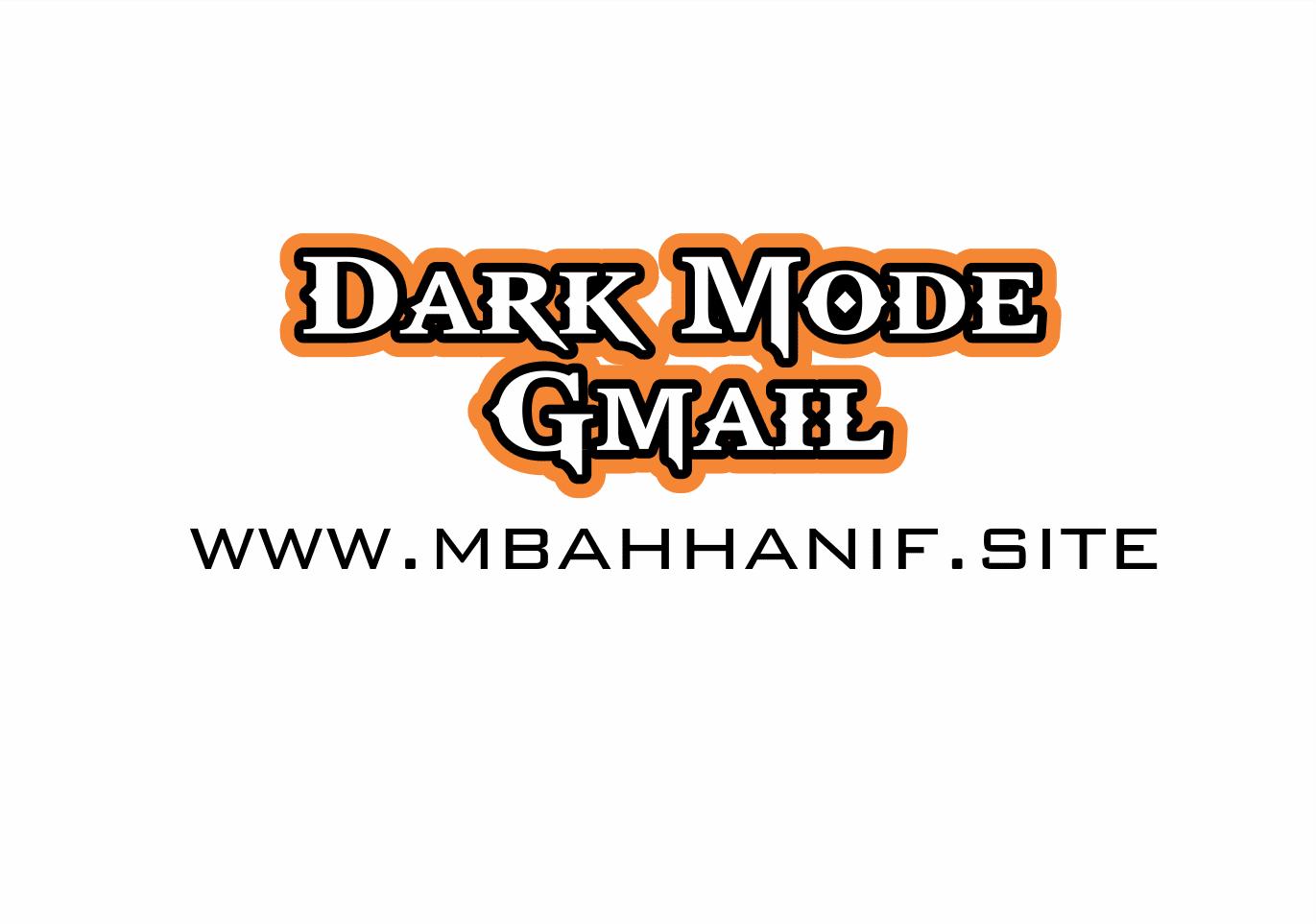 Dark Mode Gmail