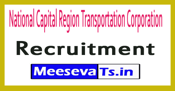 National Capital Region Transportation Corporation NCRTC Recruitment