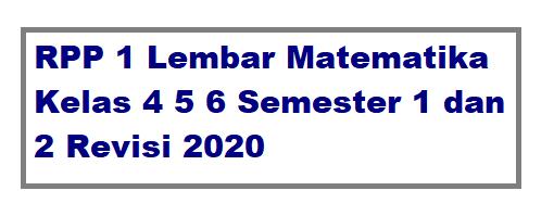 RPP 1 Lembar Matematika Kelas 4 5 6 Semester 1 dan 2
