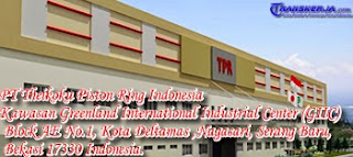 PT Theikoku Piston Ring Indonesia PT TPR Indonesia GIIC Deltamas - www.transkerja.com