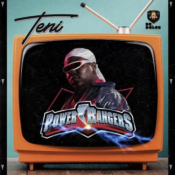 [Mp3] Teni - Power rangers (Prod by Jaysynths beat)