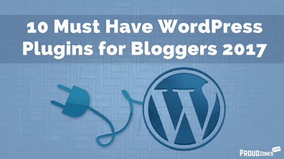 10 Must Use WordPress Plugins for Newbie Bloggers