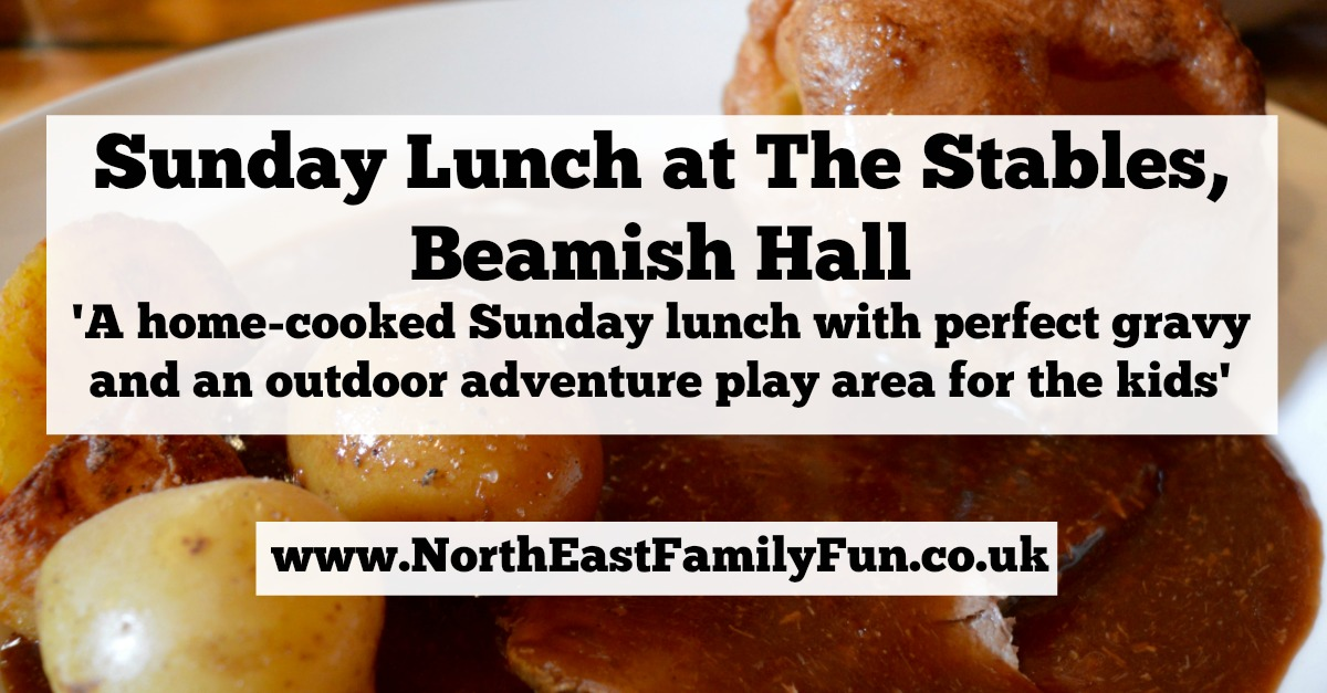 The Stables Beamish Hall | Sunday Lunch Review