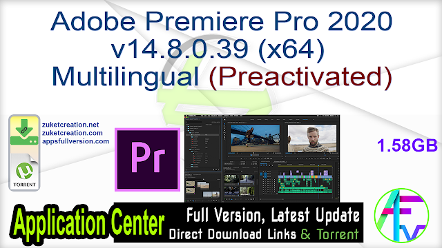 Adobe Premiere Pro 2020 v14.8.0.39 (x64) Multilingual (Preactivated)