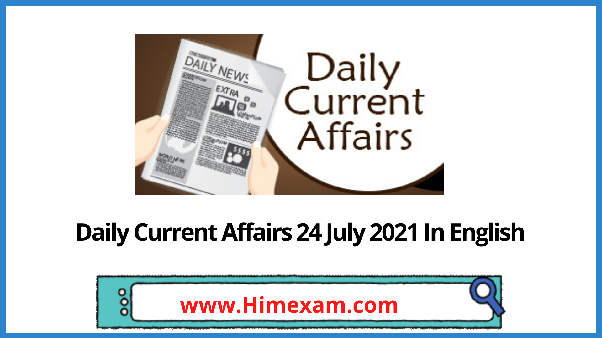Daily Current Affairs 24 July 2021 In English
