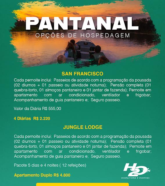 Hospedagem no Pantanal (valores somente de hospedagem - sem transporte).