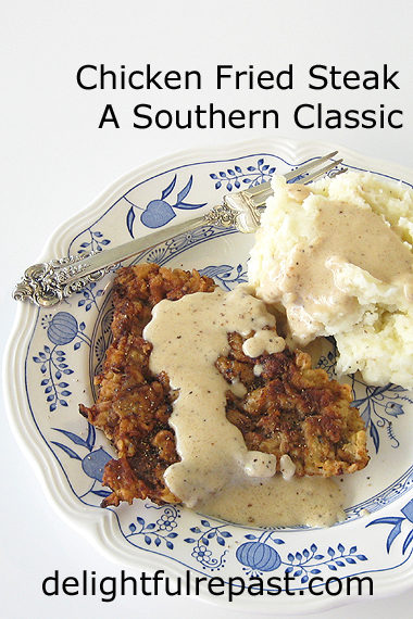 Chicken Fried Steak - Southern Comfort Food Classic / www.delightfulrepast.com