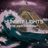 Hungry Lights - The Awry Ascent