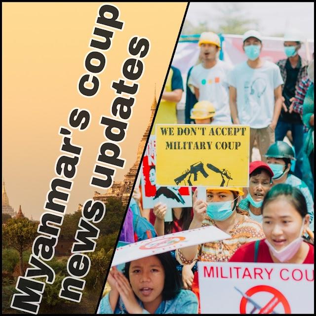 Myanmar's coup news