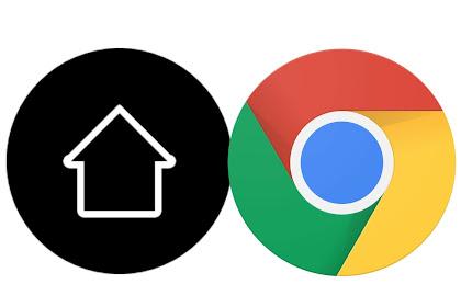 Cara Menambahkan Tombol Homepage di Chrome Android