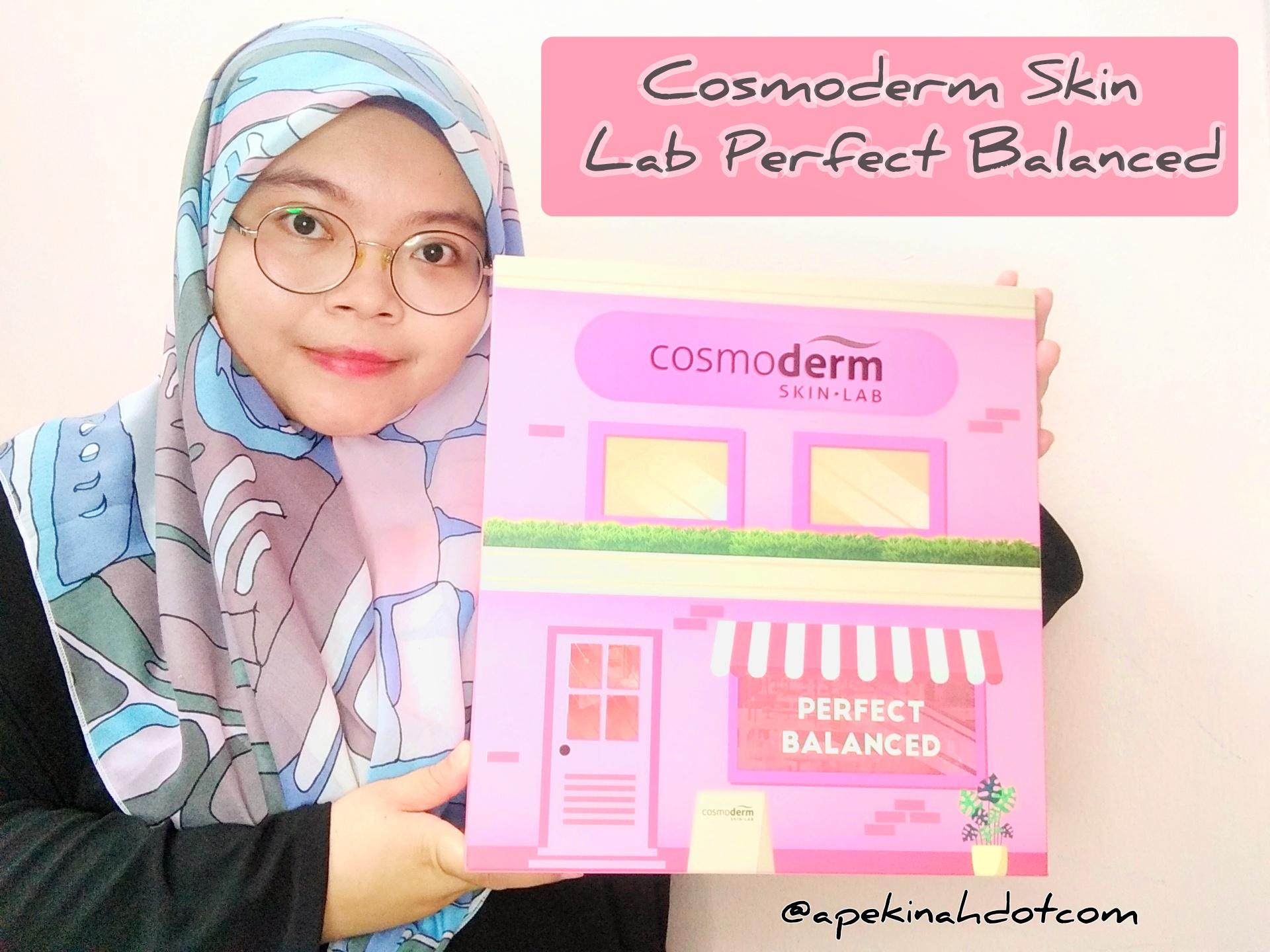 Rangkaian Cosmoderm Skin Lab Perfect Balanced Mengandungi Prebiotik & Calamine Untuk Tingkatkan Kesihatan Kulit Wajah